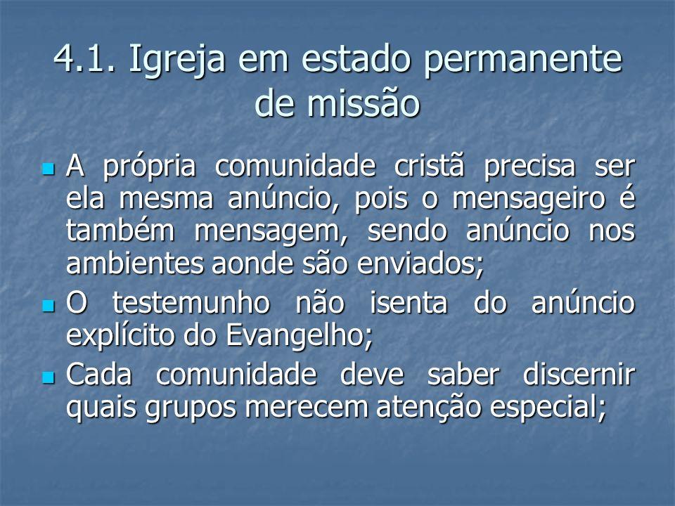 4.1. Igreja em estado permanente de missão