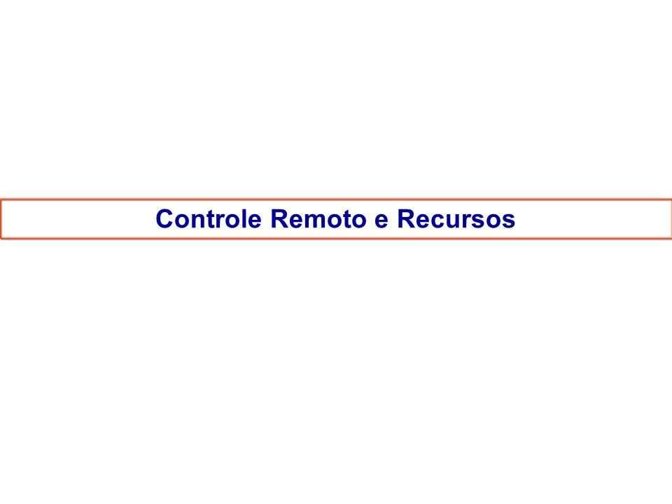 Controle Remoto e Recursos