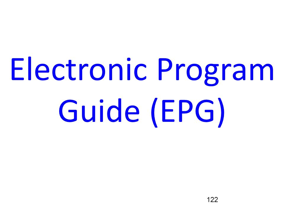 Electronic Program Guide (EPG)