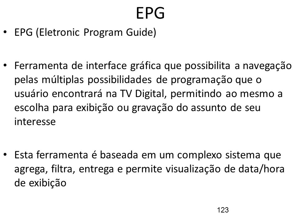 EPG EPG (Eletronic Program Guide)