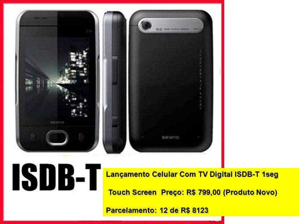 Lançamento Celular Com TV Digital ISDB-T 1seg