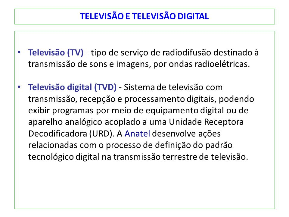 TELEVISÃO E TELEVISÃO DIGITAL