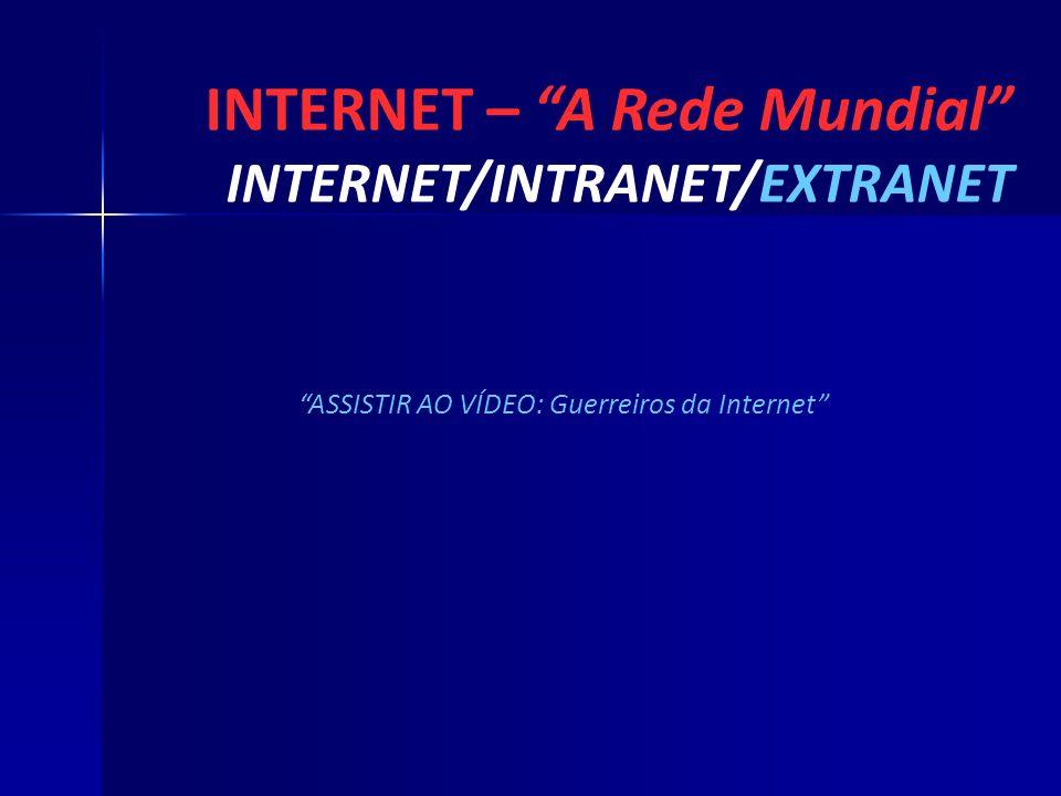 ASSISTIR AO VÍDEO: Guerreiros da Internet