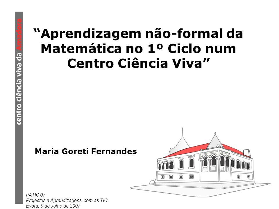 Aprendizagem não-formal da Matemática no 1º Ciclo num Centro Ciência Viva