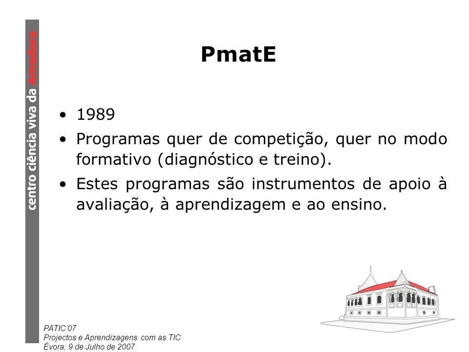 PmatE 1989. Programas quer de competição, quer no modo formativo (diagnóstico e treino).
