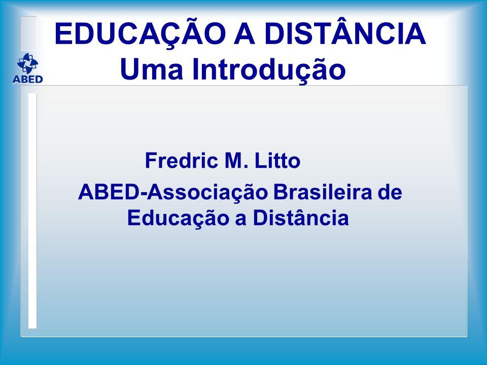 EDUCAÇÃO A DISTÂNCIA Uma Introdução