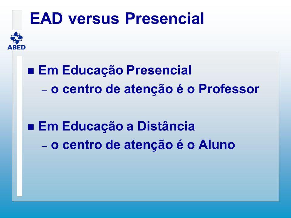 EAD versus Presencial Em Educação Presencial