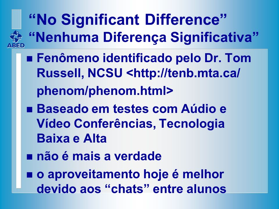 No Significant Difference Nenhuma Diferença Significativa