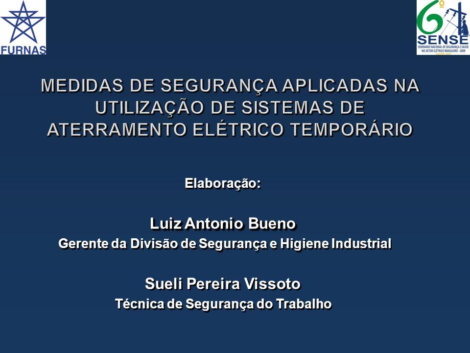 MEDIDAS DE SEGURANÇA APLICADAS NA UTILIZAÇÃO DE SISTEMAS DE ATERRAMENTO ELÉTRICO TEMPORÁRIO
