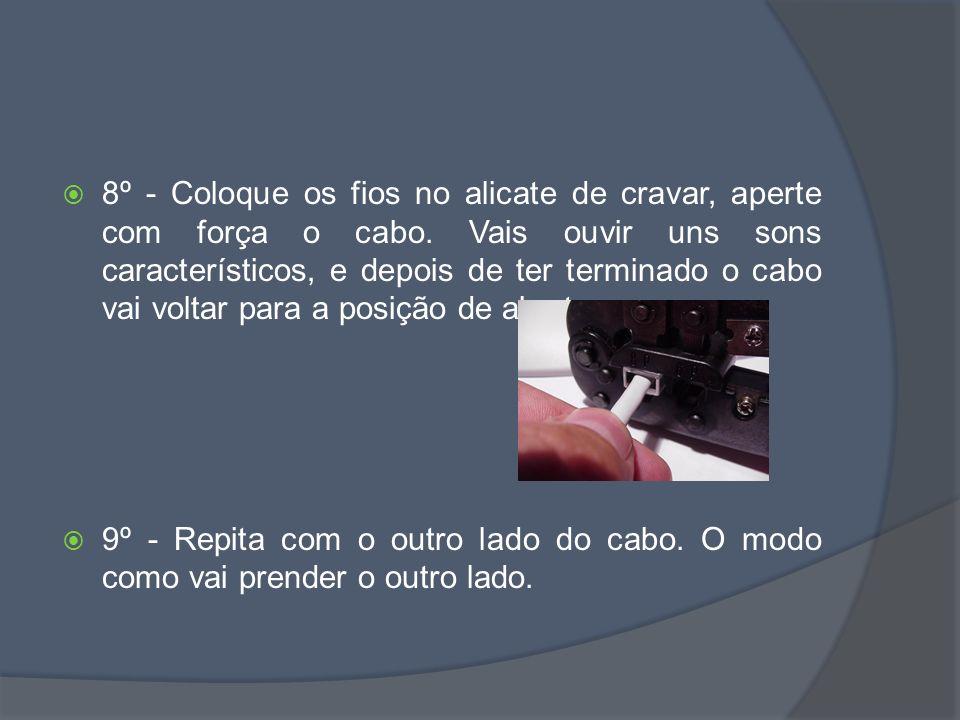 8º - Coloque os fios no alicate de cravar, aperte com força o cabo