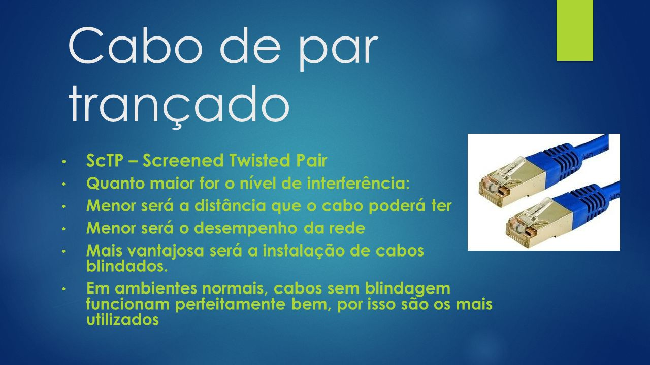 Cabo de par trançado ScTP – Screened Twisted Pair