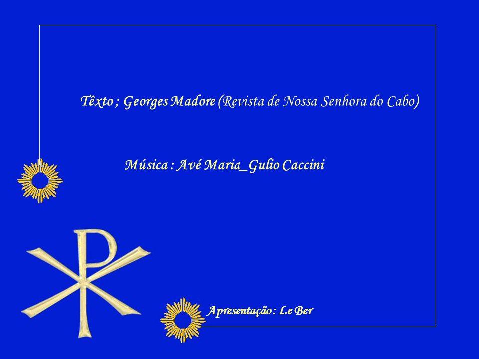 Têxto ; Georges Madore (Revista de Nossa Senhora do Cabo)