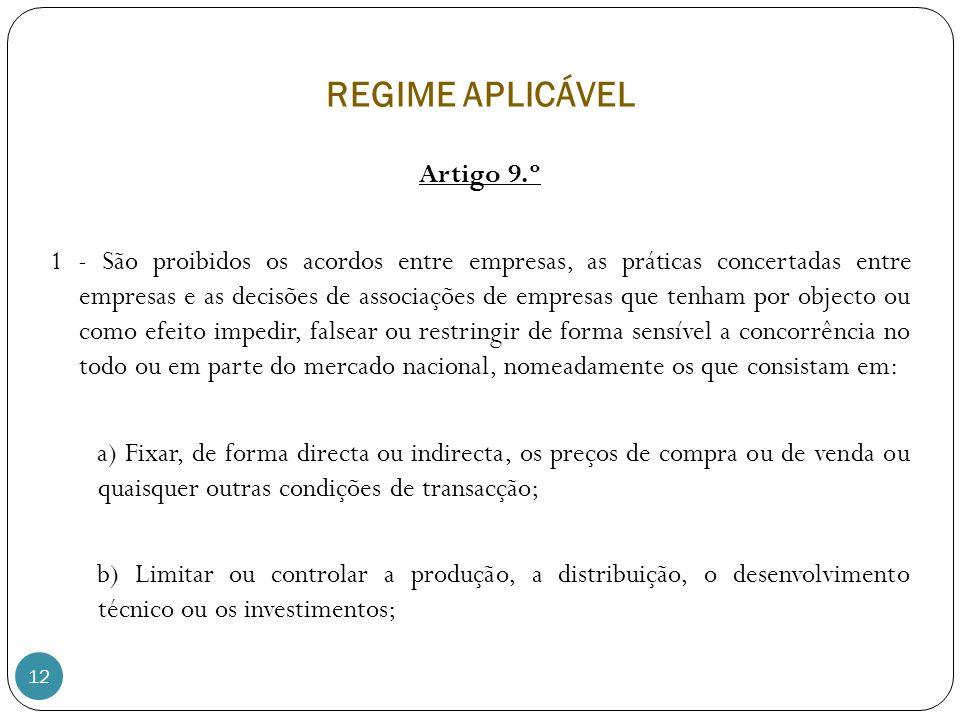 REGIME APLICÁVEL Artigo 9.º