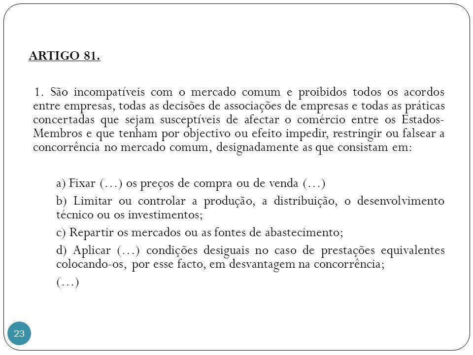 ARTIGO 81. 1.