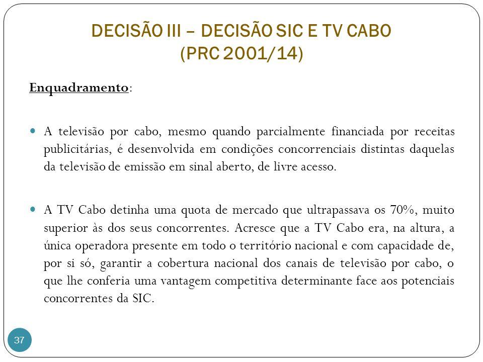 DECISÃO III – DECISÃO SIC E TV CABO (PRC 2001/14)