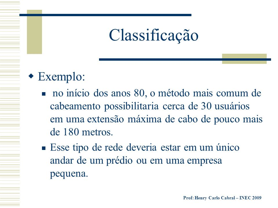 Classificação Exemplo: