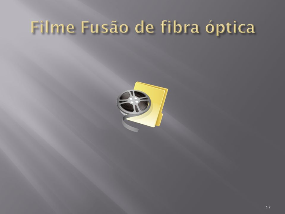 Filme Fusão de fibra óptica