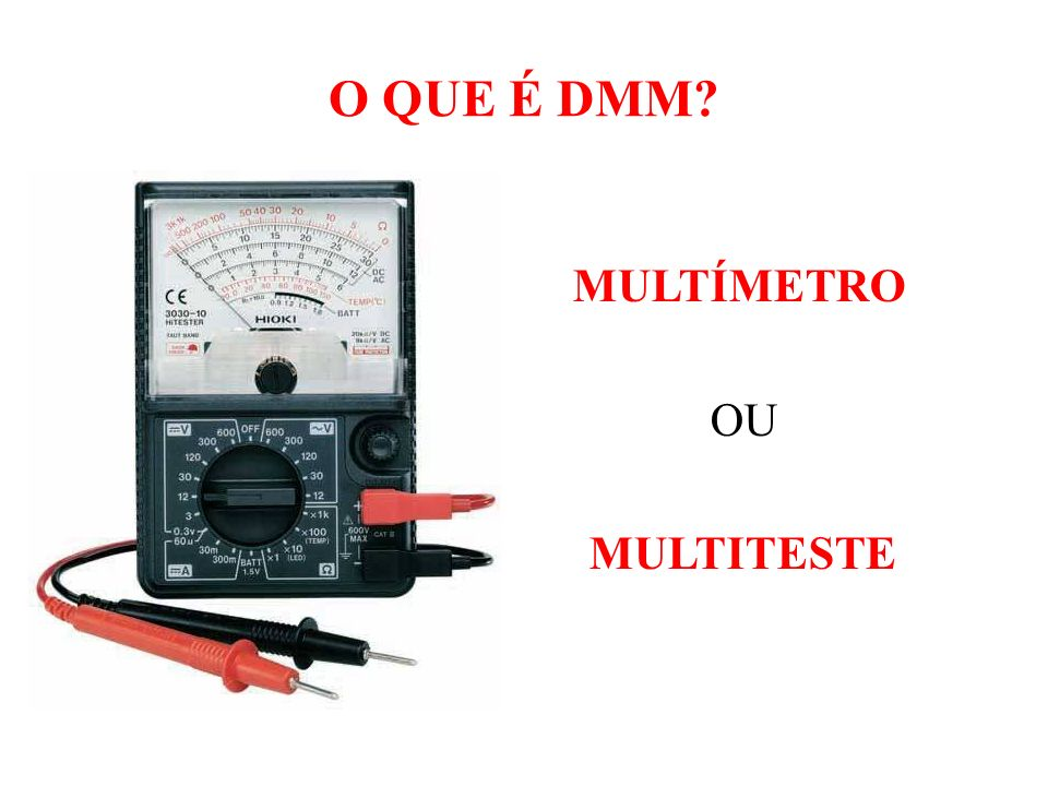 MULTÍMETRO OU MULTITESTE