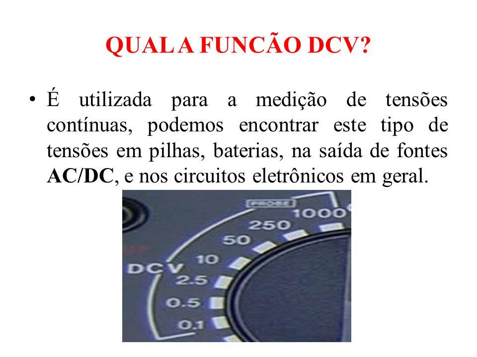 QUAL A FUNCÃO DCV