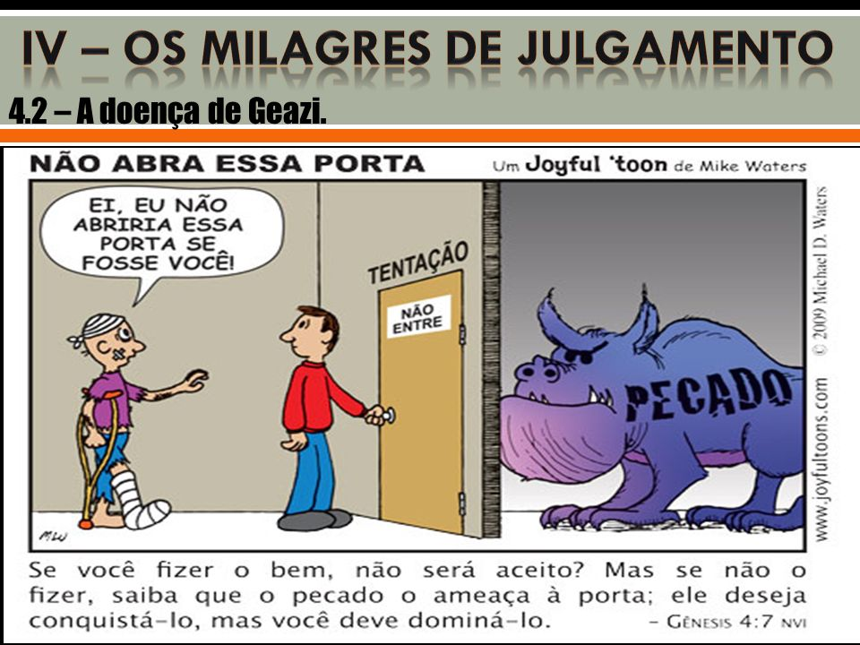 IV – OS MILAGRES DE JULGAMENTO