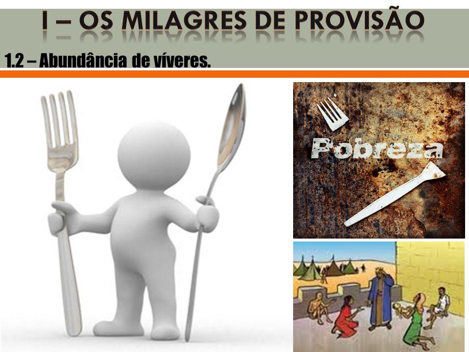 I – OS MILAGRES DE PROVISÃO