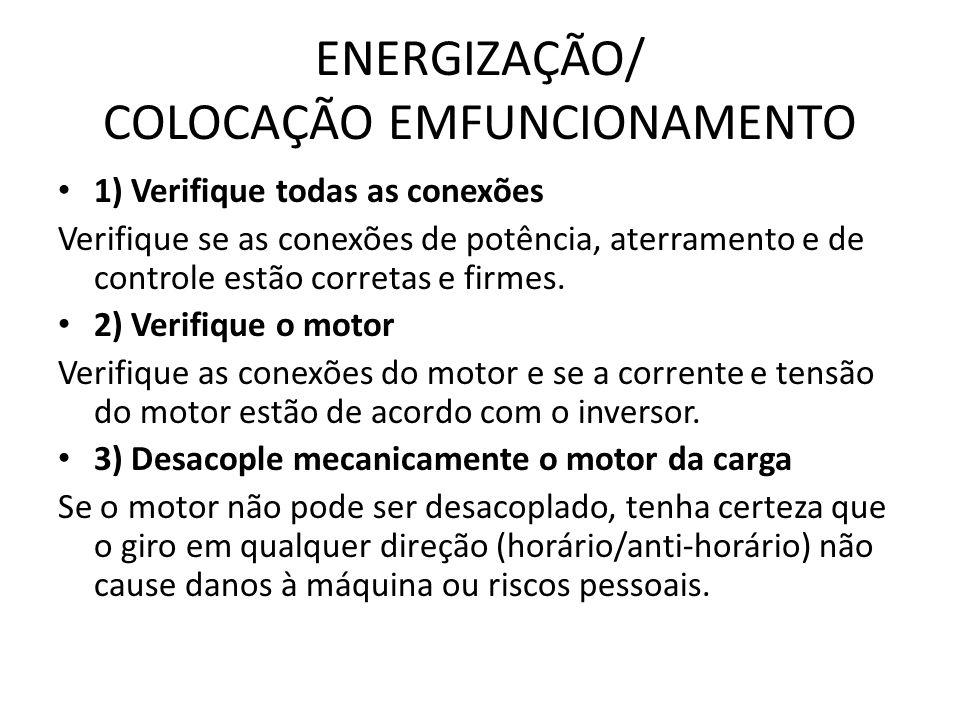 ENERGIZAÇÃO/ COLOCAÇÃO EMFUNCIONAMENTO