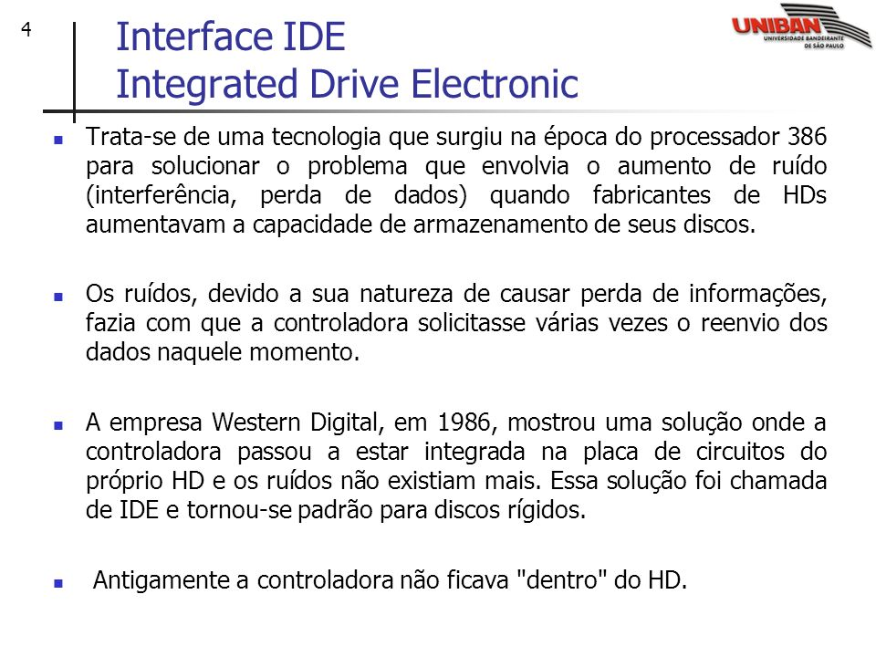 Interface IDE Integrated Drive Electronic
