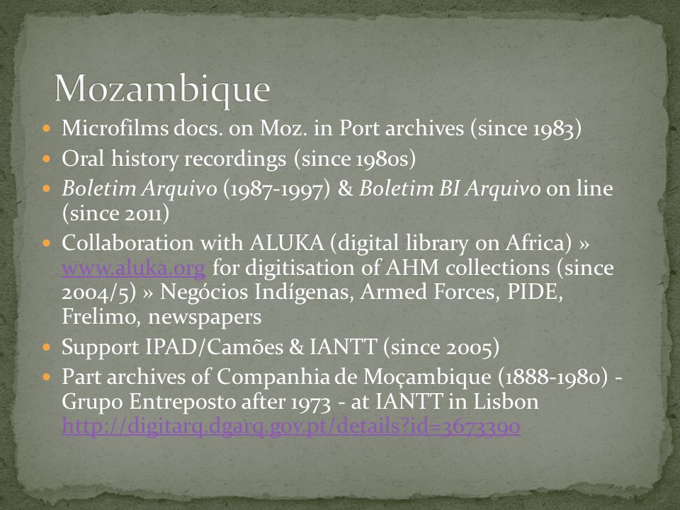 Mozambique Microfilms docs. on Moz. in Port archives (since 1983)