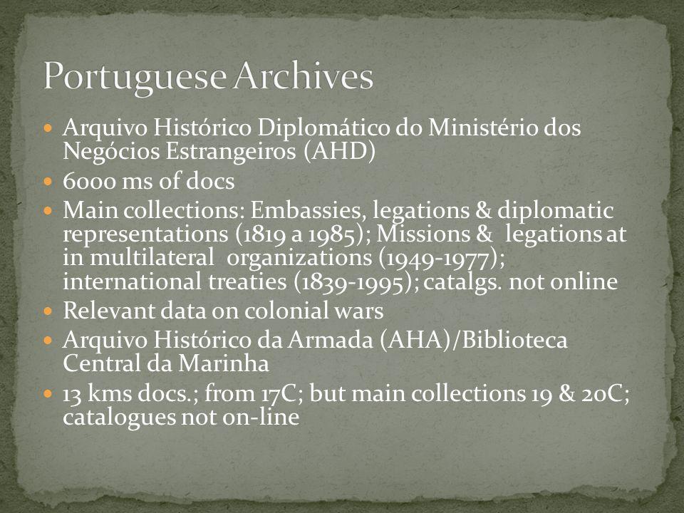 Portuguese Archives Arquivo Histórico Diplomático do Ministério dos Negócios Estrangeiros (AHD) 6000 ms of docs.