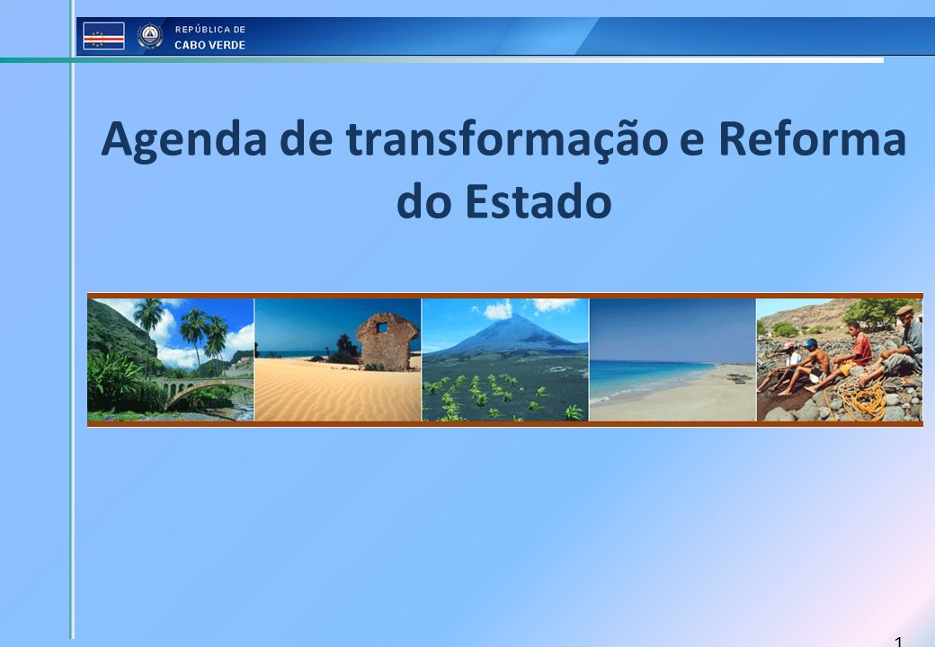 Agenda de transformação e Reforma do Estado