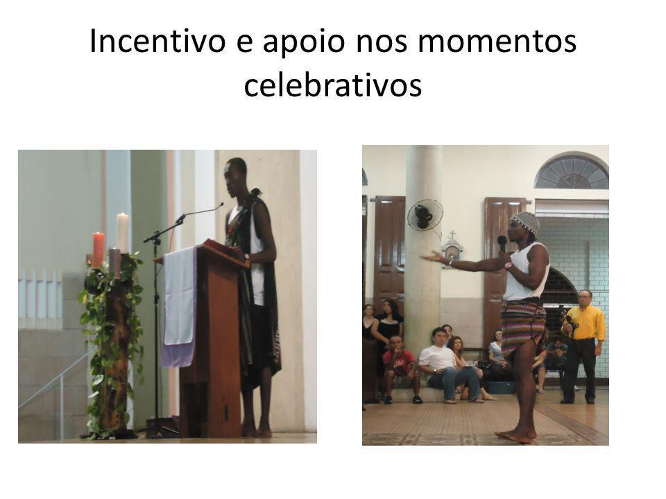 Incentivo e apoio nos momentos celebrativos