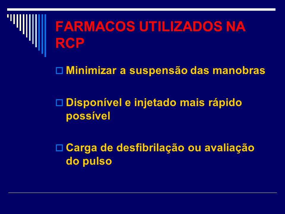 FARMACOS UTILIZADOS NA RCP