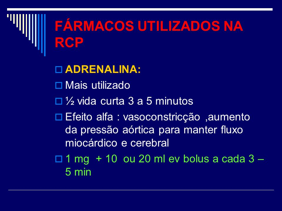 FÁRMACOS UTILIZADOS NA RCP