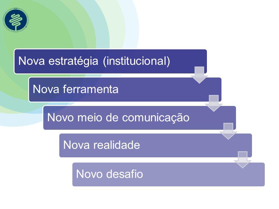 Nova estratégia (institucional)