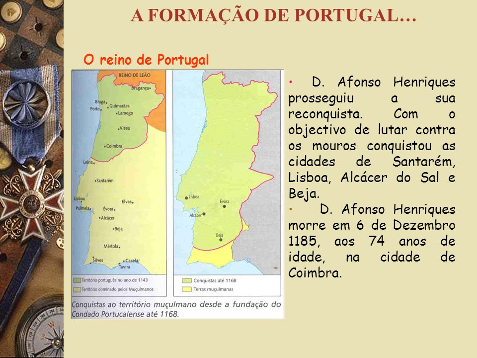 A FORMAÇÃO DE PORTUGAL…