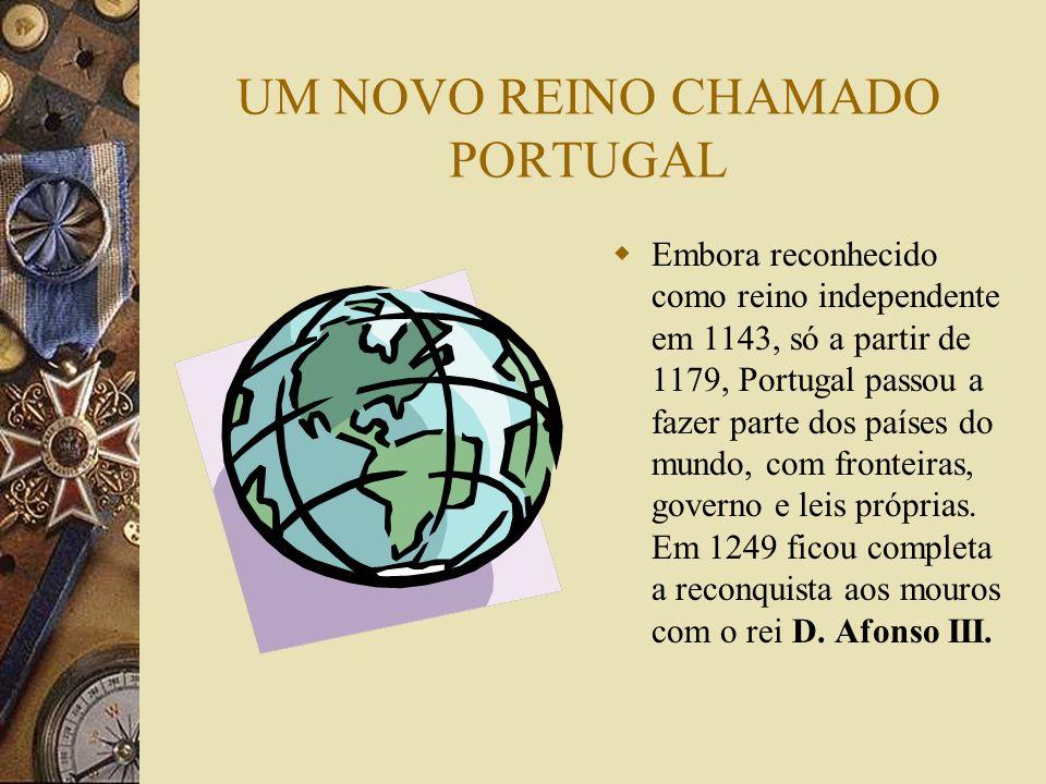 UM NOVO REINO CHAMADO PORTUGAL