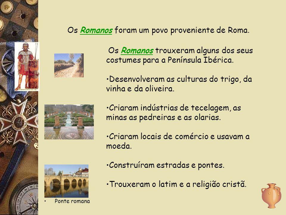 Os Romanos foram um povo proveniente de Roma.