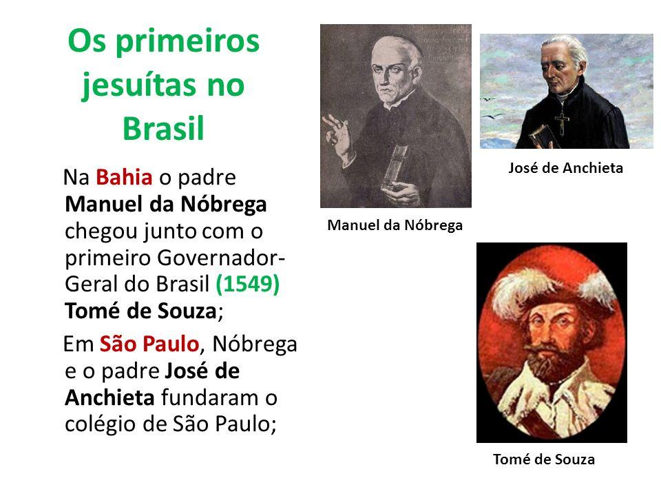Os primeiros jesuítas no Brasil