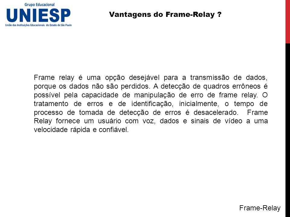Vantagens do Frame-Relay
