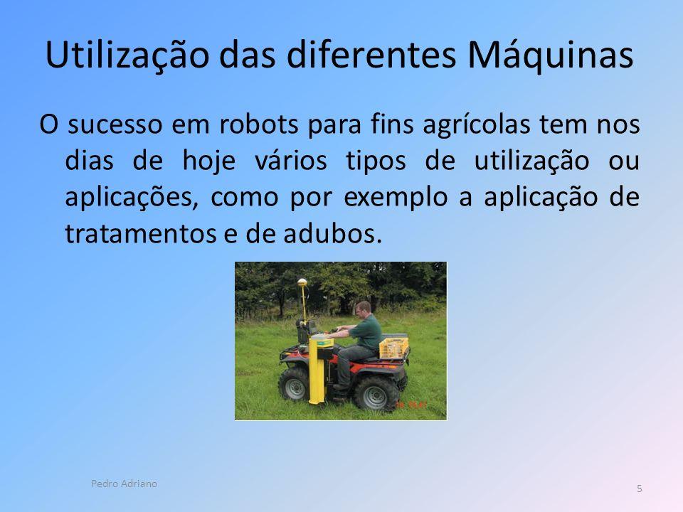 Utilização das diferentes Máquinas