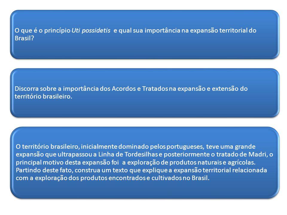 O que é o princípio Uti possidetis e qual sua importância na expansão territorial do Brasil