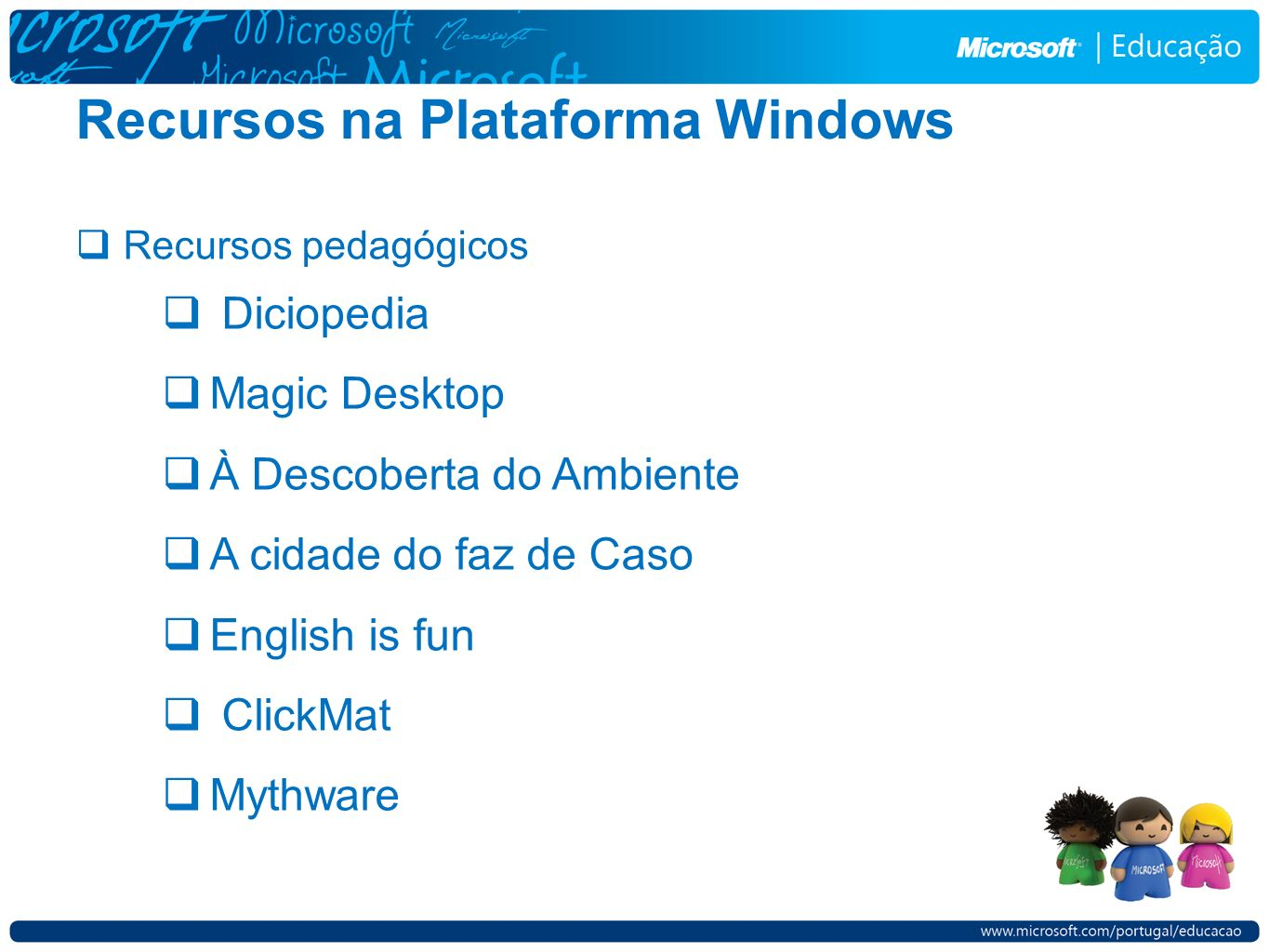 Recursos na Plataforma Windows