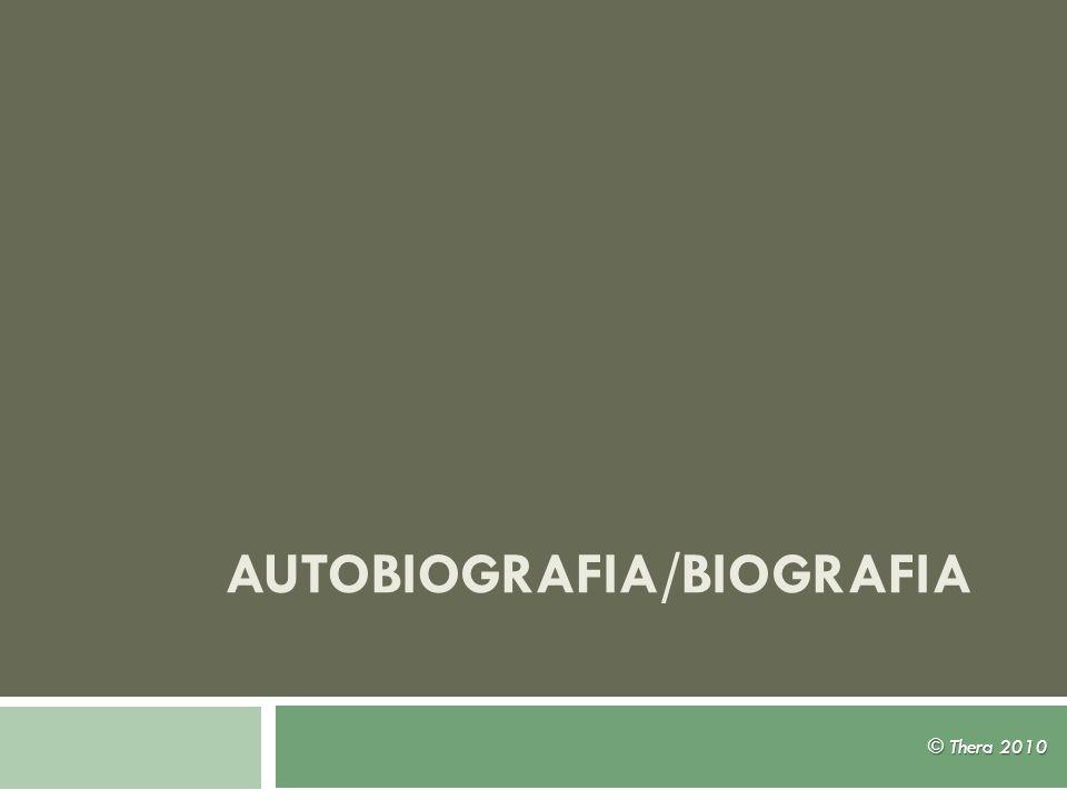 Autobiografia/Biografia