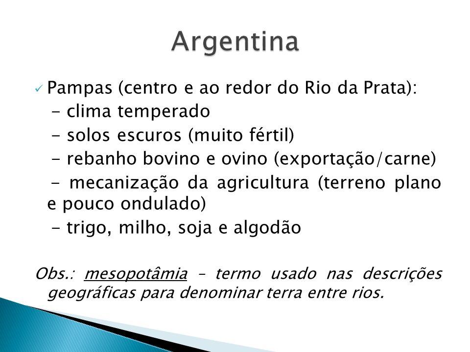 Argentina Pampas (centro e ao redor do Rio da Prata):