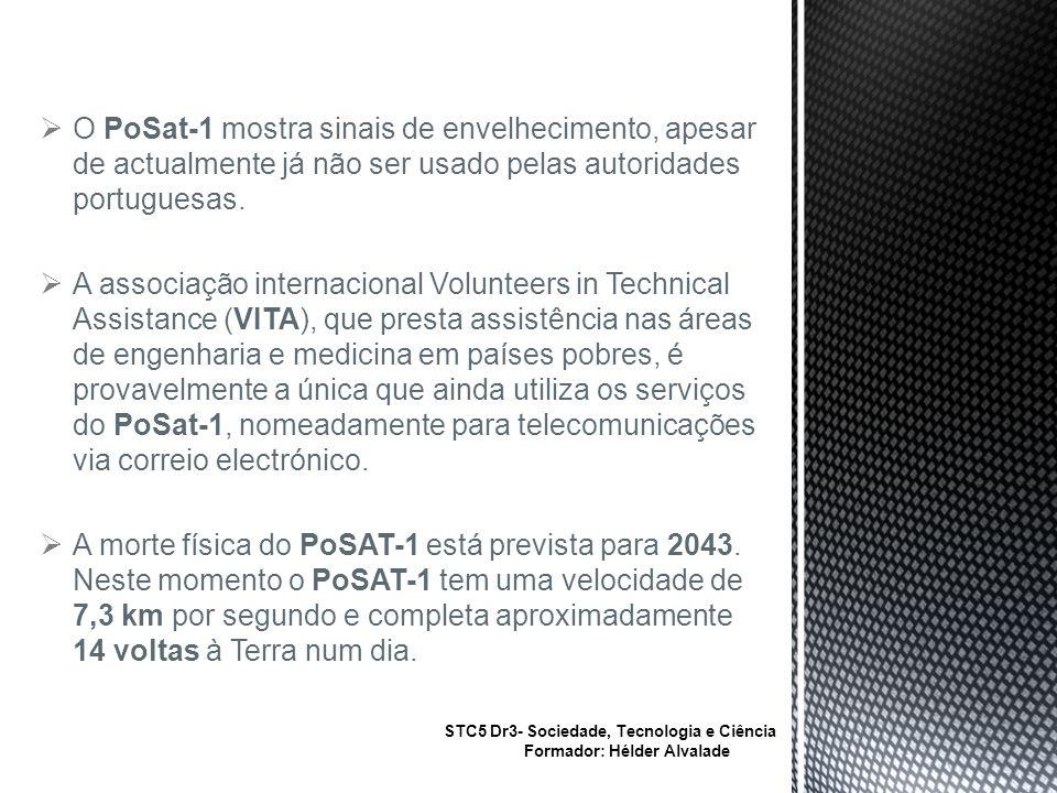 O PoSat-1 mostra sinais de envelhecimento, apesar de actualmente já não ser usado pelas autoridades portuguesas.