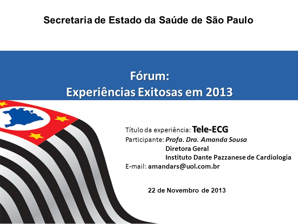 Fórum: Experiências Exitosas em 2013