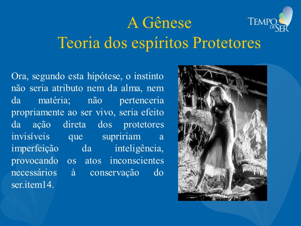 A Gênese Teoria dos espíritos Protetores