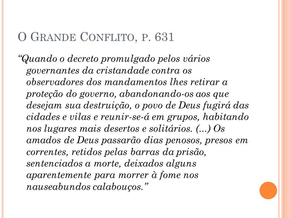 O Grande Conflito, p. 631