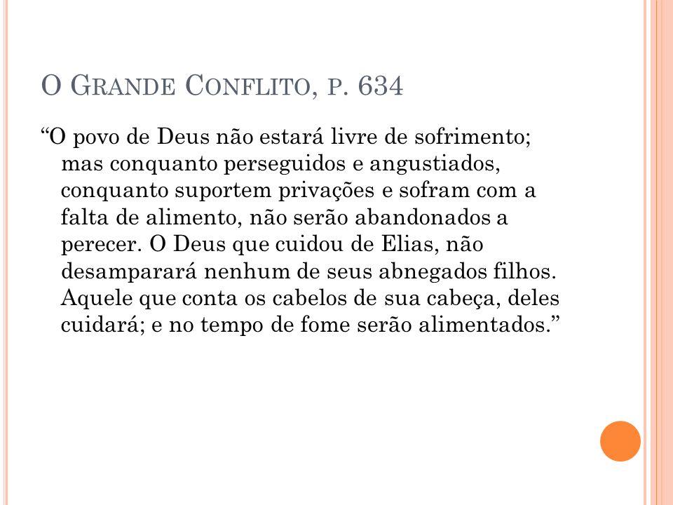 O Grande Conflito, p. 634