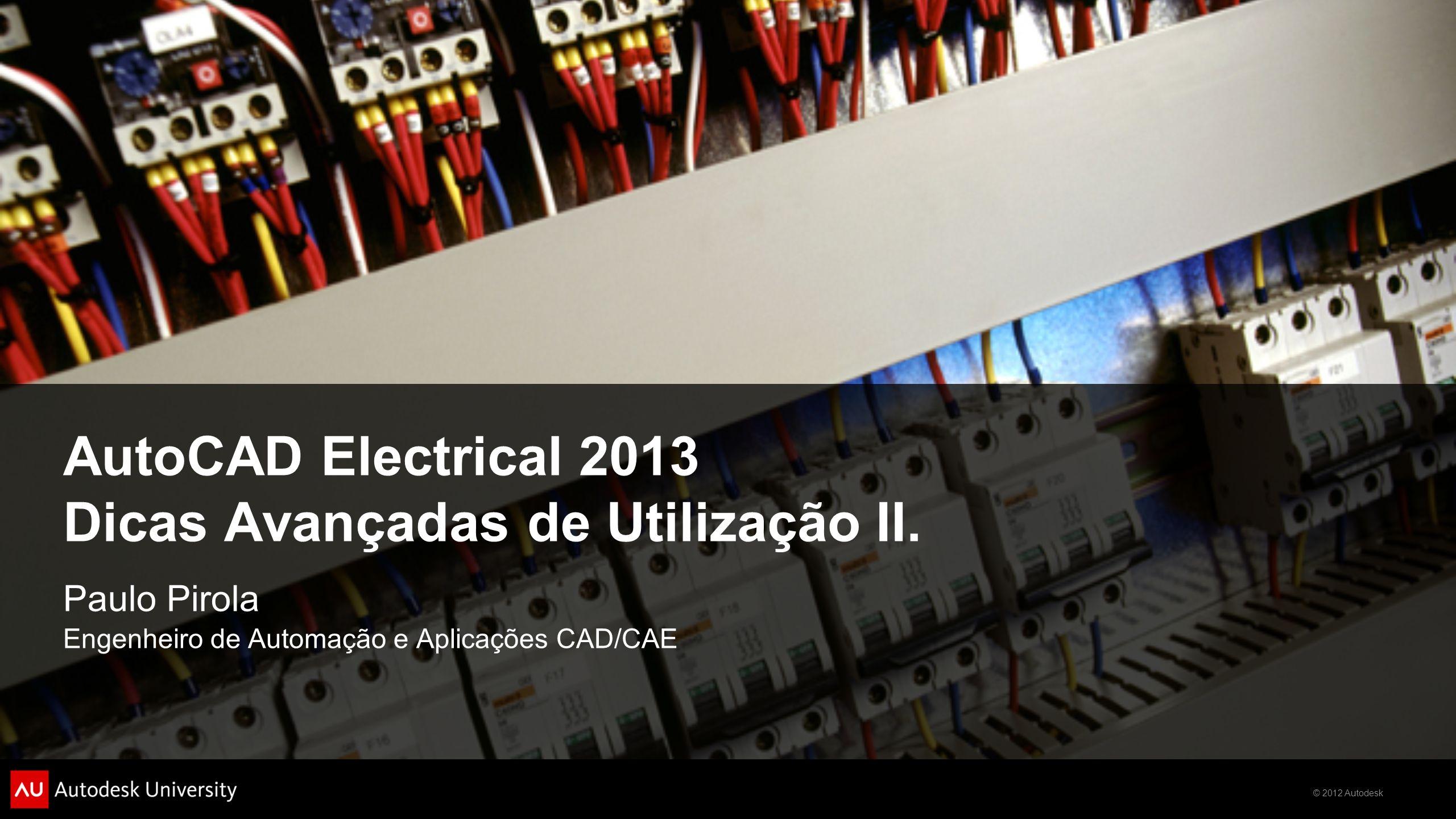 AutoCAD Electrical 2013 Dicas Avançadas de Utilização II.